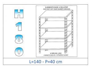 IN-1846914040B Étagère avec 4 étagères lisses fixation par boulon dim cm 140x40x180h