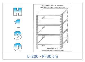 IN-1846920030B Étagère avec 4 étagères lisses fixation par boulon dim cm 200x30x180h